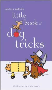 Andrea Arden's Little Book of Dog Tricks